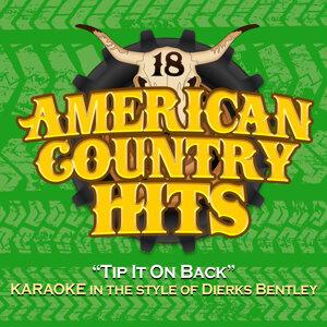 Tip It On Back (Karaoke in the Style of Dierks Bentley)