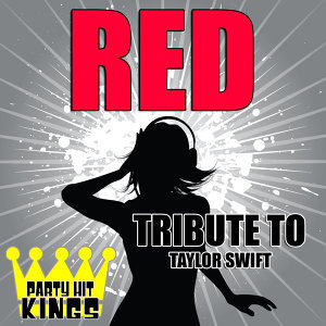 Red (Tribute to Taylor Swift)