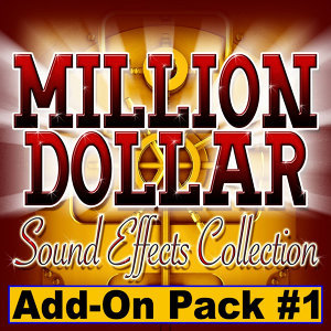Million Dollar Sound Effects Collection (Add-On Pack 1)