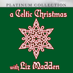 A Celtic Christmas With Liz Madden