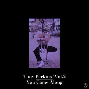 Tony Perkins, Vol. 2: You Came Along