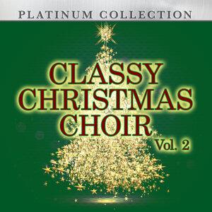 Classy Christmas Choir, Vol. 2