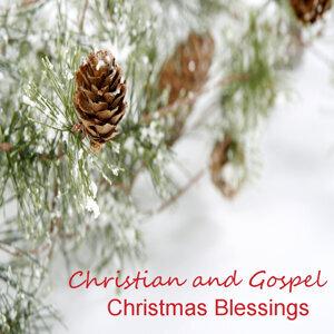Christmas Blessings: Christian and Gospel