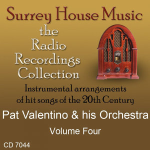 Pat Valentino & His Orchestra, Vol. 4