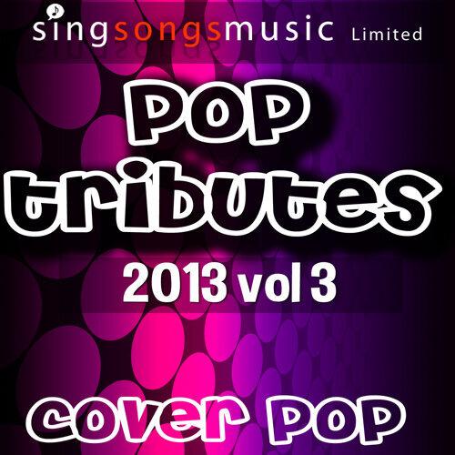 2013 Pop Tributes Vol.3