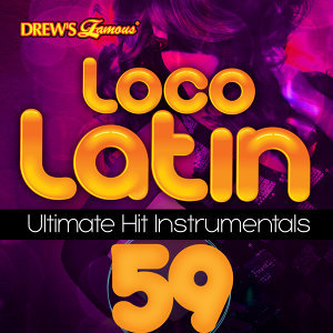 Loco Latin Ultimate Hit Instrumentals, Vol. 59