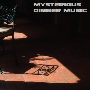 The Mysterious Dinner Music Album