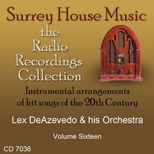 Lex Deazevedo & His Orchestra, Volume Sixteen