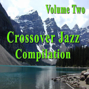 Crossover Jazz Compilation, Vol. 2