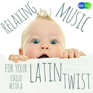 Relaxing Music for Your Child with a Latin Twist!