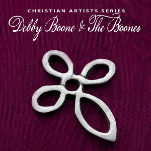 Christian Artists Series: Debby Boone & The Boones