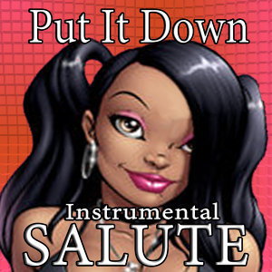 Put It Down (Instrumental Tribute to Brandy Feat. Chris Brown)