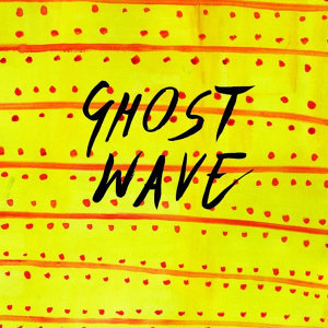 Ghost Wave EP