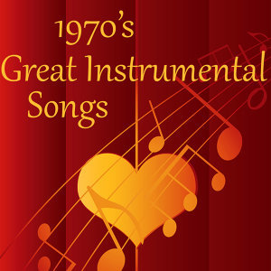 Great Instrumental Songs from the 70s