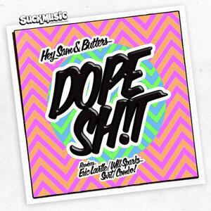 Dope Sh!T