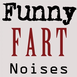Funny Fart Noises