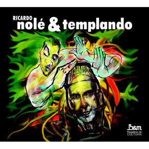 Ricardo Nolé & Templando