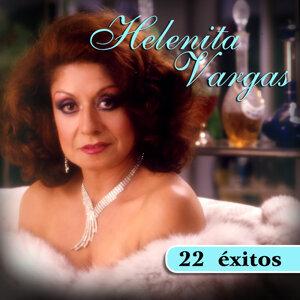 Helenita Vargas - 22 Éxitos