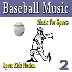 Music for Sports Baseball Music, Vol. 2
