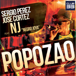 Popozao [feat. NJ [Negro Joya]]