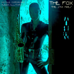 The Fox - The Sax Mixes