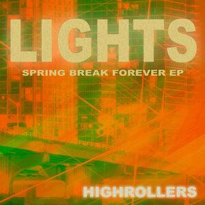 Lights EP [Spring Break Forever]