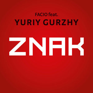 Znak [feat. Yuriy Gurzhy]