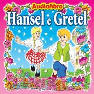 Hansel e Gretel - Favola raccontata con Libretto e Tavole da disegnare e colorare