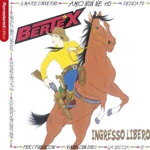 Ingresso libero - Bertex