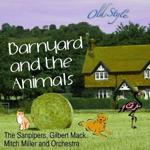 Barnyard and the Animals - Music from the Motion Picture