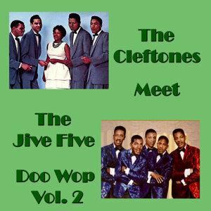 The Cleftones Meet the Jive Five Doo Wop, Vol.2