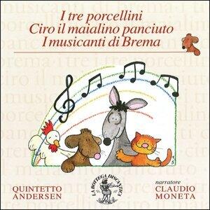 I tre porcellini, ciro il maialino panciuto, i musicanti di Brema - Fiabe musicali per voce recitante e quintetto di fiati