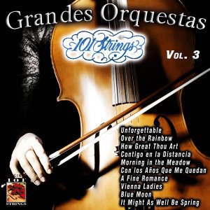 101 Strings Grandes Orquestas Vol. 3