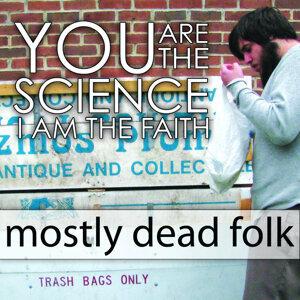 Mostly Dead Folk - EP