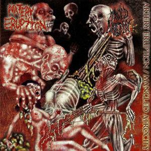 Artery Eruption / Mangled Atrocity