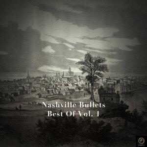 Nashville Bullets, Best of Vol. 1