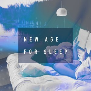New Age for Sleep