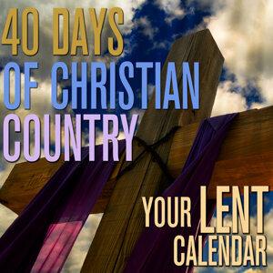 40 Days of Christian Country - Lent Calendar
