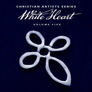 Christian Artists Series: White Heart, Vol. 5