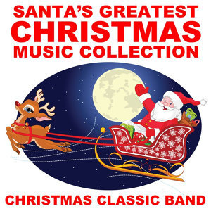 Santa's Greatest Christmas Music Collection
