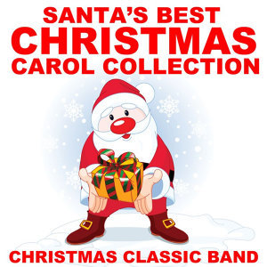 Santa's Best Christmas Carol Collection