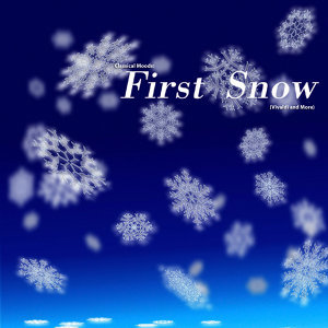 Classical Moods: First Snow (Vivaldi and More)