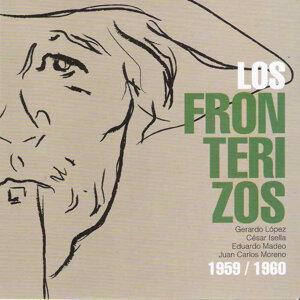Los Fronterizos - 1959/1960