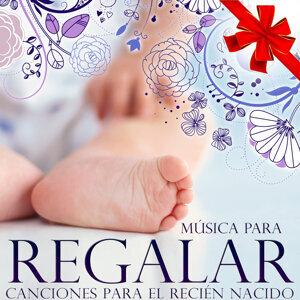 Música para Regalar. Canciones para el Recién Nacido