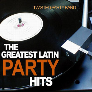 The Greatest Latin Party Hits