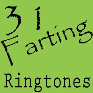 31 Farting Ringtones
