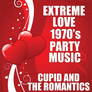 Extreme Love 1970's Party Music