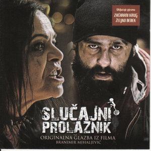 Slucajni Prolaznik (Originalna Glazba iz Filma)