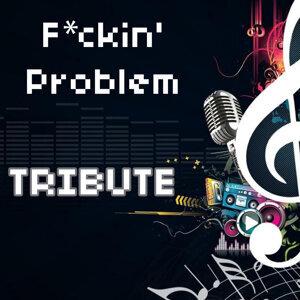 F**kin' Problem (Tribute to A$Ap Rocky Feat. Drake, 2 Chainz, & Kendrick Lamar)