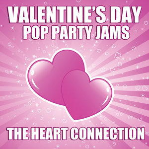 Valentine's Day Pop Party Jams